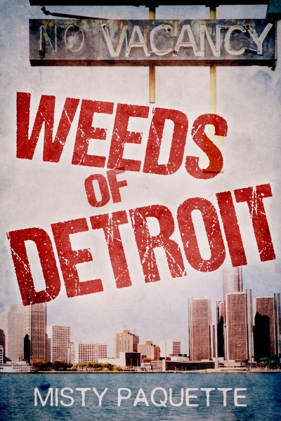 Weeds of Detroit