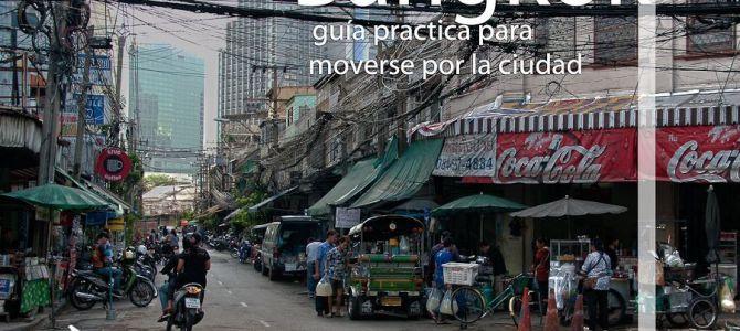 Como moverse por la ciudad de Bangkok