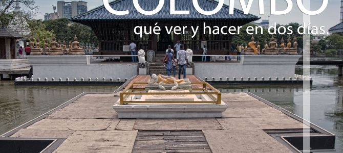 Qué ver y hacer en Colombo en dos días