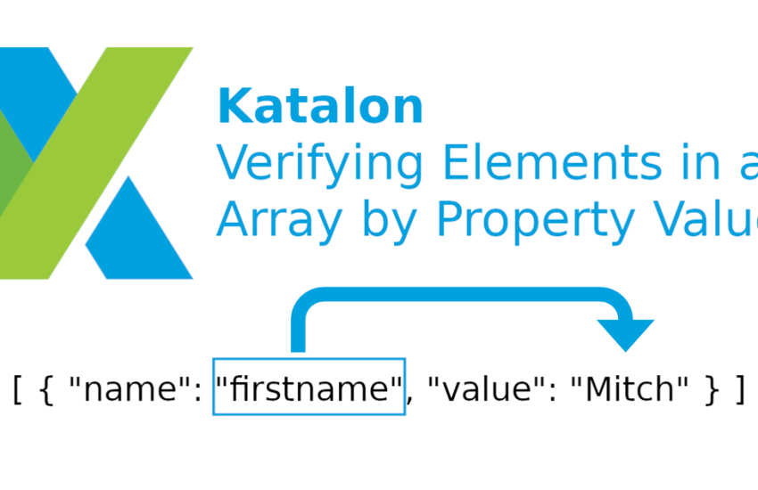 Katalon Verifying Elements in Array by Property Value