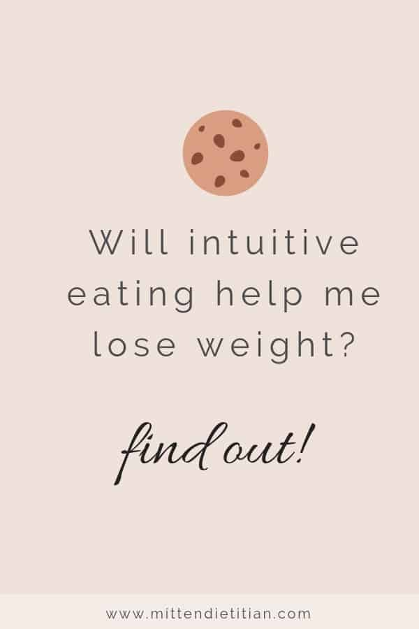 Will intuitive eating help me lose weight