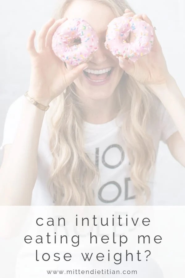 Can intuitive eating help me lose weight