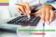 Impuestos para freelancers en Colombia