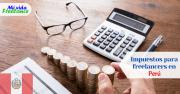 Impuestos para Freelancers en Perú