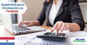 Impuestos para freelancers en Paraguay