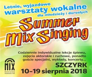 """Kolejne Letnie Warsztaty """"Summer Mix Singing"""" Sierpień 2016 już nastronie!"""
