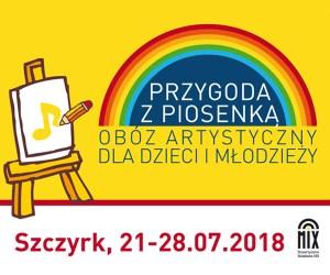 """Zapraszamy nakolejny Obóz Artystyczny dla Dzieci iMłodzieży """"Przygoda zPiosenką"""""""