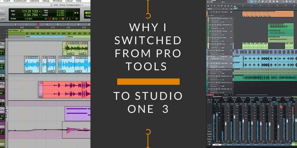 Why I Switched from Pro Tools to Presonus Studio One 4