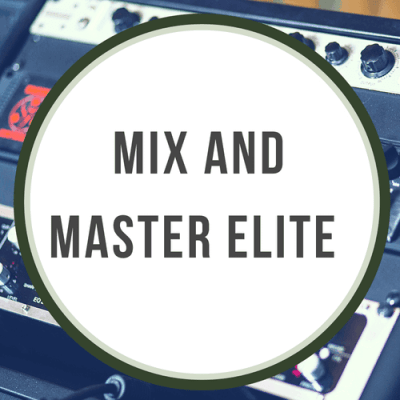 MIX AND MASTER ELITE
