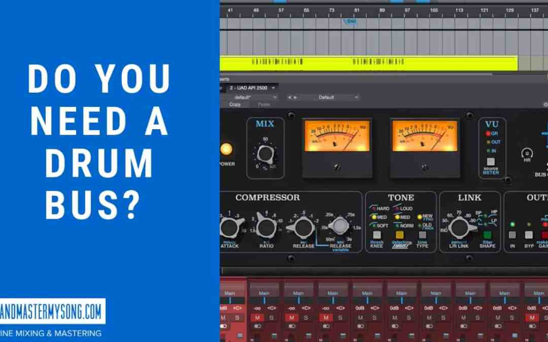 Do You Need a Drum Bus?