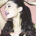 Ariana Grande – Yours Truly (Japan Version)
