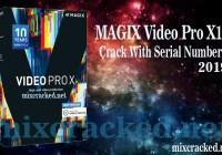MAGIX Video Pro X10 Crack + Serial Number Free Download 2019