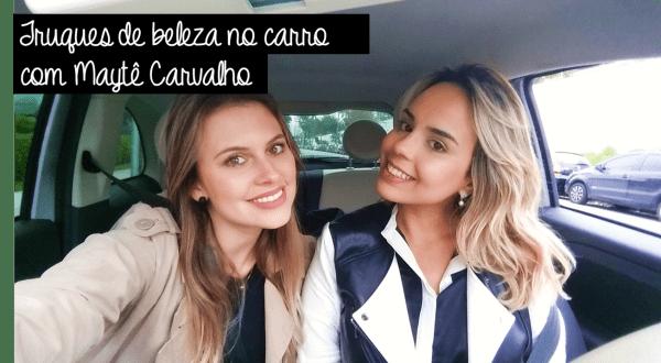 No carro com Maytê Carvalho
