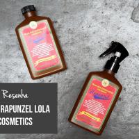 Resenha: Linha Rapunzel Lola Cosmetics