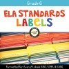 ELA Standards Folder Labels for Grade 6