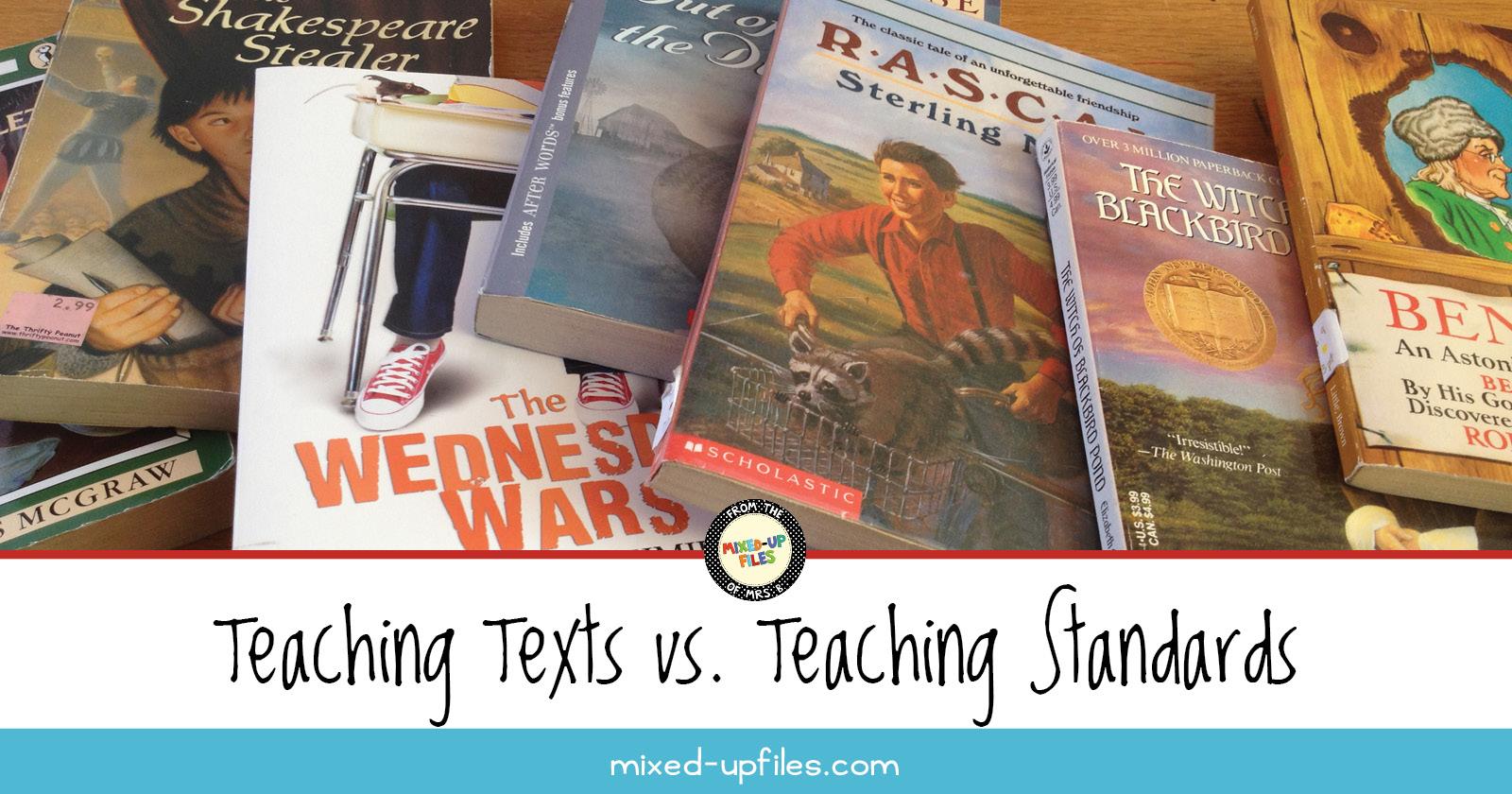 Teaching Texts vs. Teaching Standards