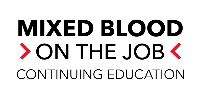 Text: Mixed Blood on the Job Continuing Legal Education