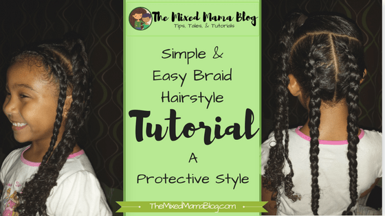 Simple & Easy Braid Hairstyle by The Mixed Mama Blog
