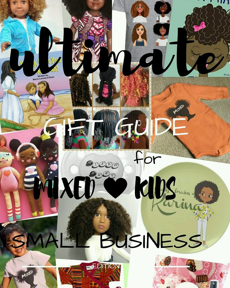 Ultimate Gift Guide for Mixed Kids _ Small Business Edition _ by The Mixed Mama Blog