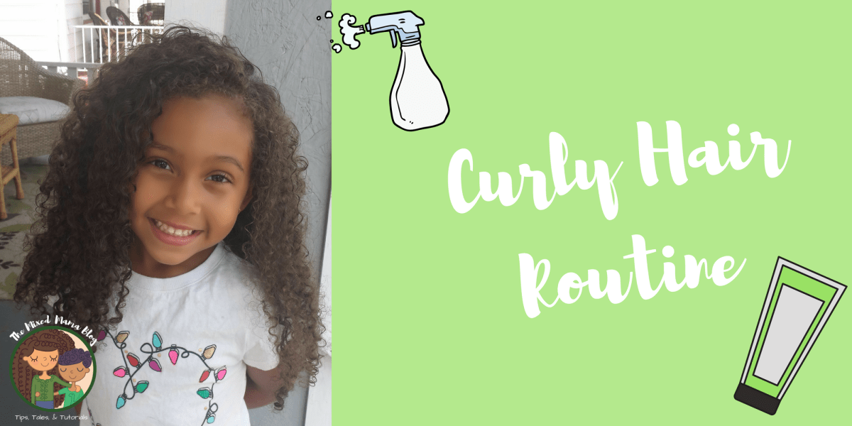 Go-to Curly Hair Routine - Biracial Kids Hair Care