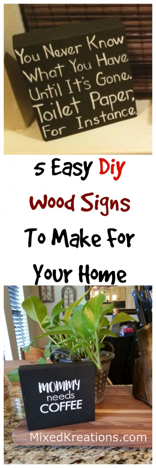 5 easy diy wood signs to make for your home | how to make wood signs #FarmhouseSigns #DiySigns #WoodSigns MixedKreations.com