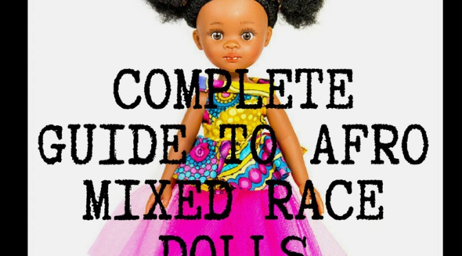 Complete Guide to Ethnic Mixed Race & Afro Dolls in the UK