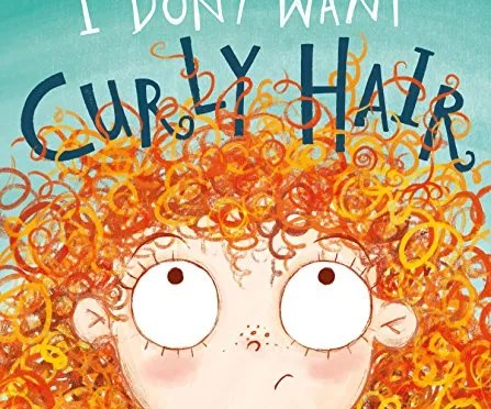 Mixed Race Book Review: I Don't Want Curly Hair!
