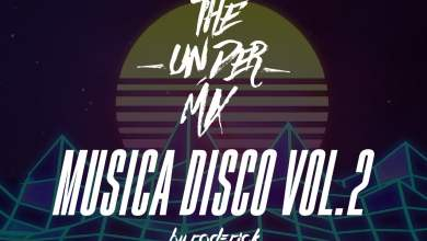 Photo of Musica Disco Vol.2 The Under Mix – Dj Roderick Jr