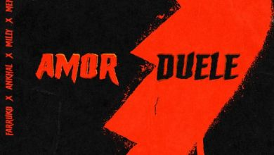 Photo of Akim Ft. Lary Over, Farruko, Milly, Ankhal y Menor Menor – Amor Duele (Official Remix)