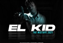 Photo of El Kid Mixtape 2021 – DjJonathanPty
