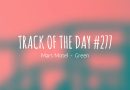 Track of the day #277: Mars Motel – Green