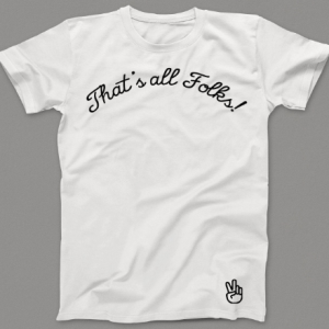 AD Thats All Folks Tshirt
