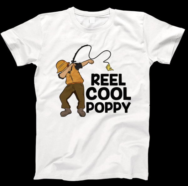Reel Cool Poppy T-shirt (Fishing Fathers Day T-shirt)