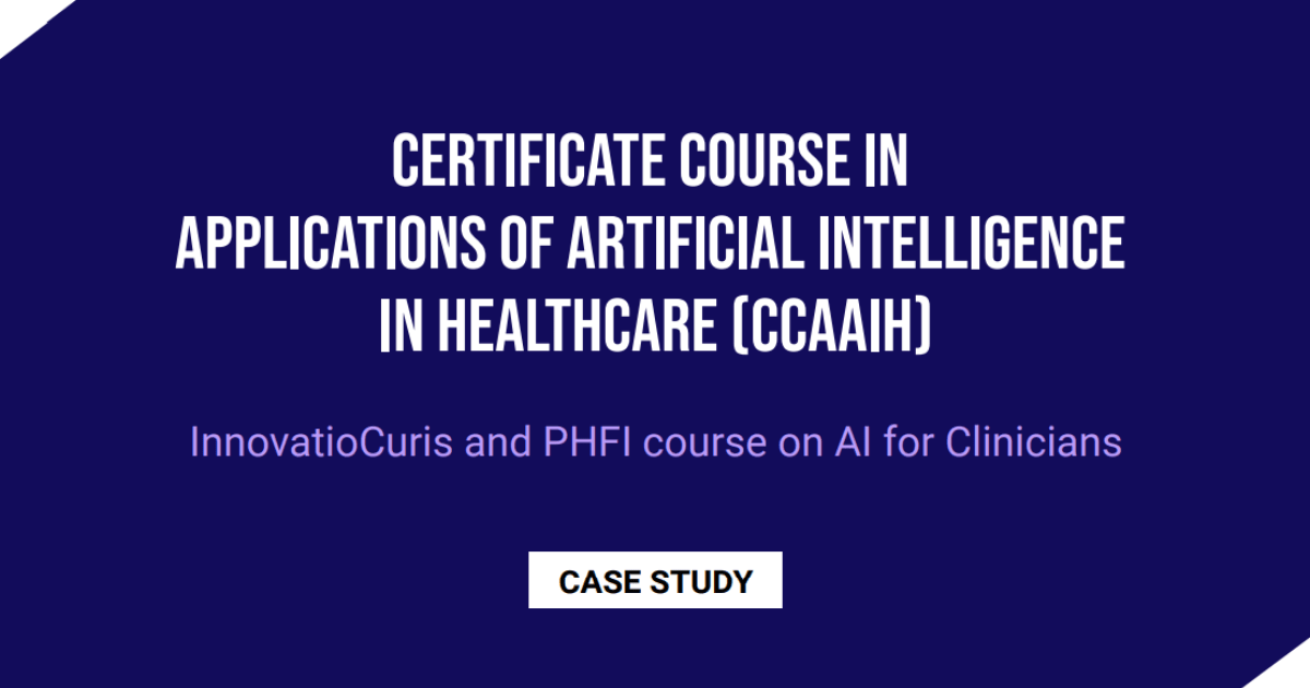 Certificate course in applications of artificial intelligence in healthcare