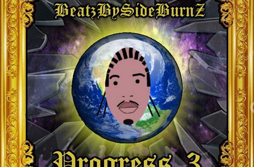 BeatzBySideBurnZ – Progress 3 (Instrumental Mixtape)