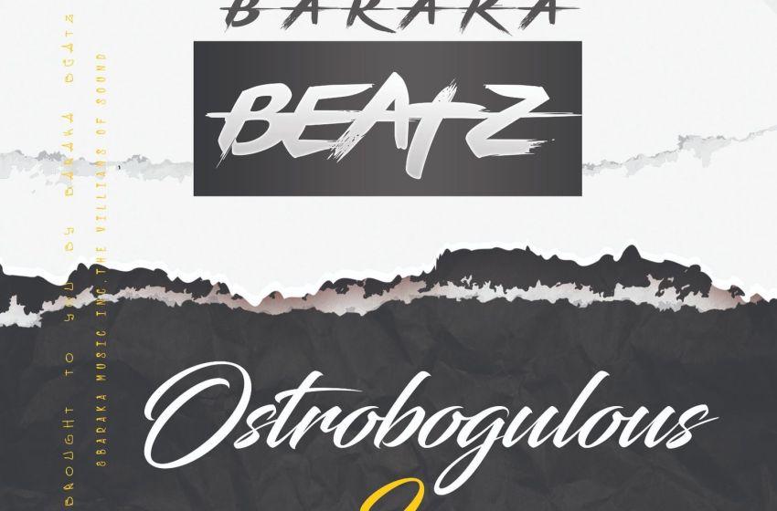 Baraka Beatz – Ostrobogulous II: Beat Tape (Instrumental Mixtape)