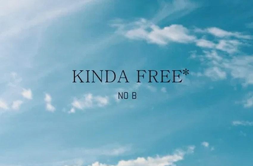 No B – Kinda Free (Instrumental Mixtape)