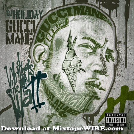 gucci mane holiday- writing wall 2 mixtape cover