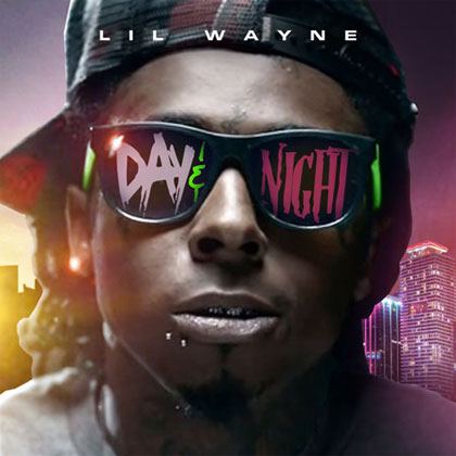 Lil Wayne Day And Night Mixtape Mixtape Download