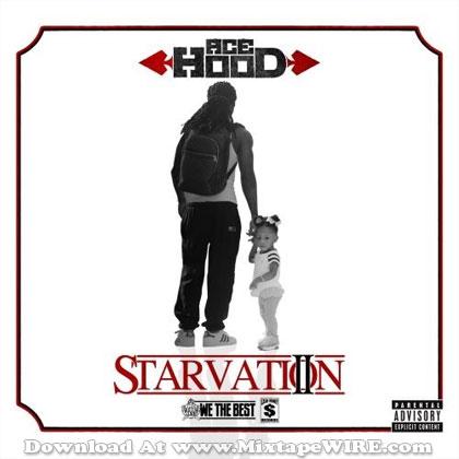 ace-hood-starvation-2-mixtape