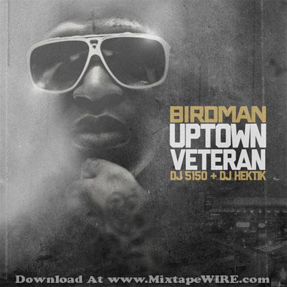 birdman-uptown-veteran-mixtape