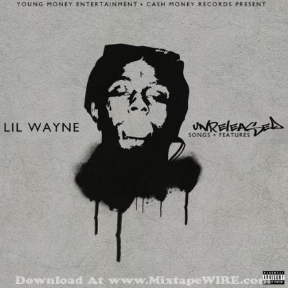 lil-wayne-unreleased-songs-and-features
