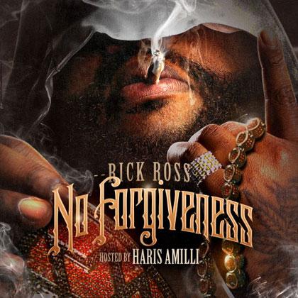 rick-ross-no-forgiveness-mixatpe