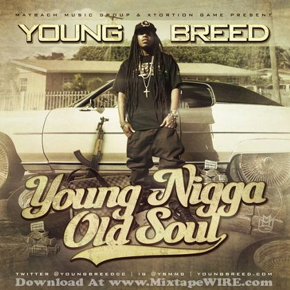 young-breed-young-nigga-old-soul