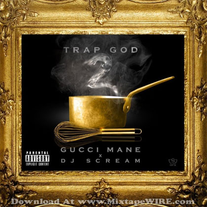 gucci-mane-trap-god-2-mixtape-cover