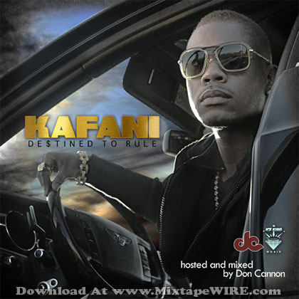 kafani-destined-to-rule-mixtape