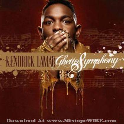 Kendrick Lamar Ghetto Symphony Mixtape Mixtape Download