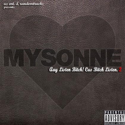 mysonne-listen-bitch-2