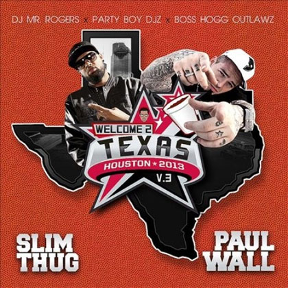slim-thug-paul-wall-welcome-2-texas-3