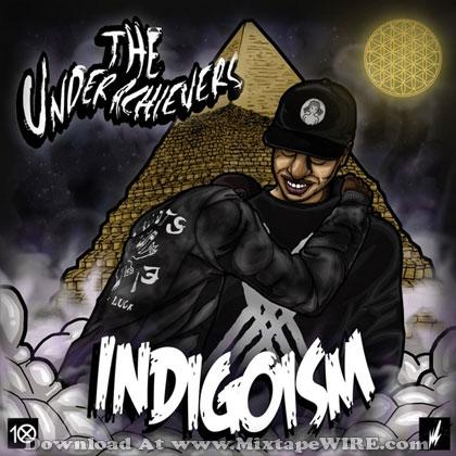 underachievers-indigoism-mixtape-cover